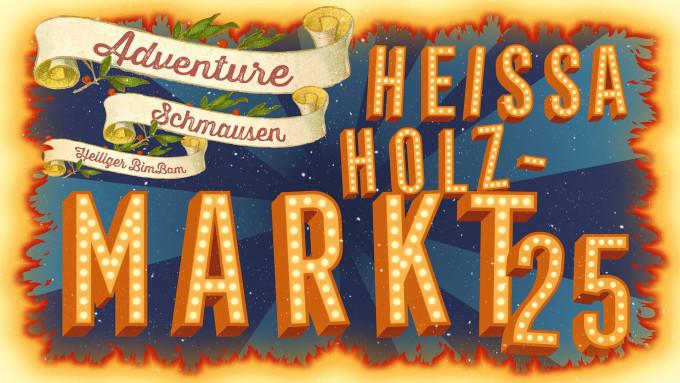 Heissa Holzmarkt Banner